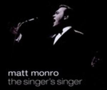 Singer's Singer - CD Audio di Matt Monro