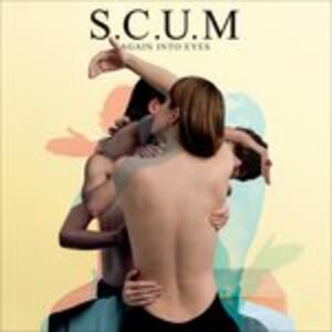 Again Into Eyes - Vinile LP + CD Audio di Scum
