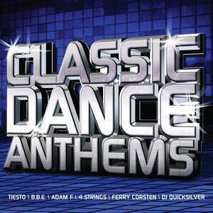Classic Dance Anthems - CD Audio
