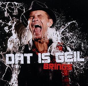 Dat Is Geil - CD Audio di Brings
