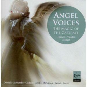 Angel Voices. The Magic of the Castrati - CD Audio