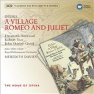 A Village Romeo and Julie - CD Audio di Frederick Delius