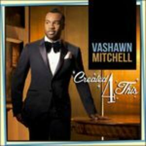 Created4this - CD Audio di Vashawn Mitchell