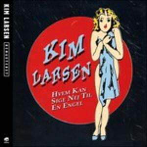 Hvem Kan Sige Nej Til.. - CD Audio di Kim Larsen