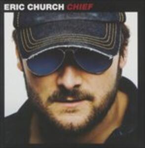 Chief - CD Audio di Eric Church