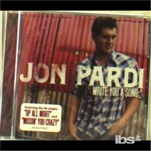 Write You a Song - CD Audio di Jon Pardi