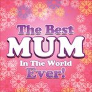 Best Mum in the World - CD Audio