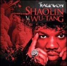 Shaolin vs. Wu-Tang - CD Audio di Raekwon