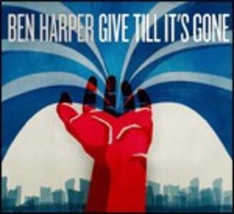 Give Till it's Gone - CD Audio di Ben Harper