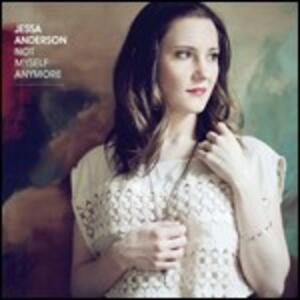 Not Myself Anymore - CD Audio di Jessa Anderson