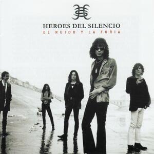 El ruido y la furia - CD Audio di Heroes del Silencio