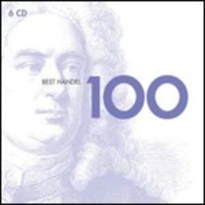 100 Best Händel - CD Audio di Georg Friedrich Händel