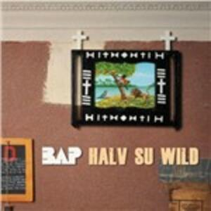 Halv Su Wild - CD Audio di Bap