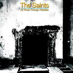 All Times Through - CD Audio di Saints