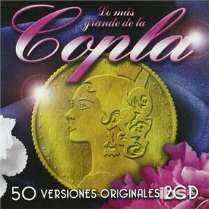 Lo Mas Grande De La Copla - CD Audio