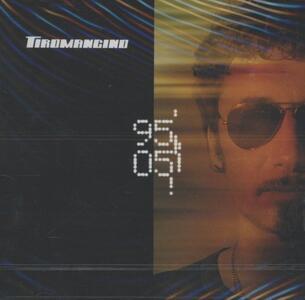 95-05 - CD Audio di Tiromancino