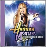 Cover CD Colonna sonora Hannah Montana/Miley Cyrus: Best of Both Worlds Concert Tour