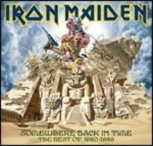 Somewhere Back in Time. The Best of 1980-1989 - CD Audio di Iron Maiden