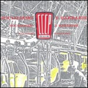 Socialismo e barbarie - CD Audio di CCCP Fedeli alla Linea