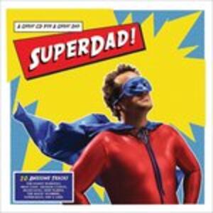 Superdad! - CD Audio