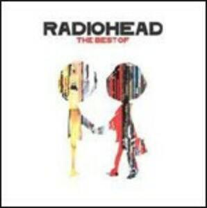 The Best of Radiohead - CD Audio di Radiohead