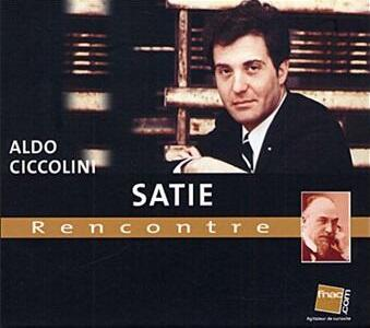 Rencontre - CD Audio di Erik Satie,Aldo Ciccolini