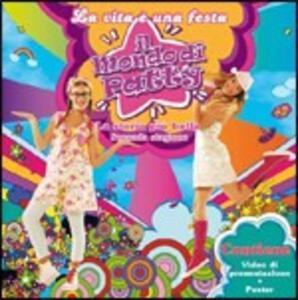 Il Mondo di Patty. La Vita è Una Festa (Colonna Sonora) - CD Audio