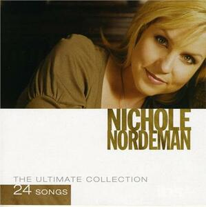 Ultimate Collection - CD Audio di Nichole Nordeman