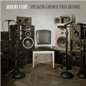 Speaking Louder Than Before - CD Audio di Jeremy Camp