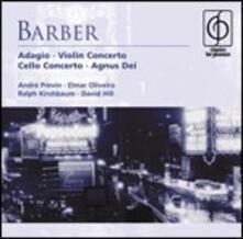 Adagio - Concerto per violino - Concerto per violoncello - Agnus Dei - CD Audio di Samuel Barber