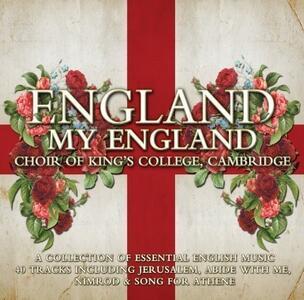 England My England - CD Audio di King's College Choir