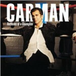 Anthems of a Champion - CD Audio di Carman