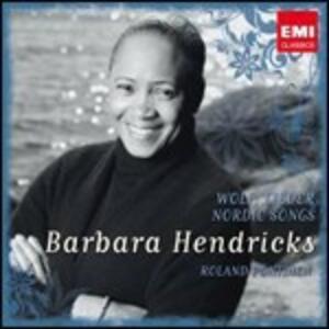 Lieder & Nordic Songs - CD Audio di Barbara Hendricks,Hugo Wolf