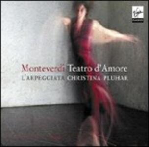 Teatro d'amore - CD Audio di Claudio Monteverdi,Philippe Jaroussky,Nuria Rial,Christina Pluhar,L' Arpeggiata