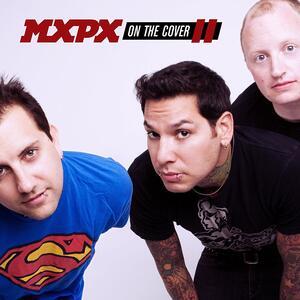 On the Cover II - CD Audio di MXPX