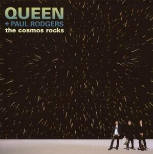 The Cosmos Rocks - CD Audio di Queen,Paul Rodgers