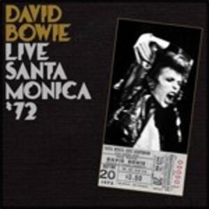Live in Santa Monica '72 - CD Audio di David Bowie