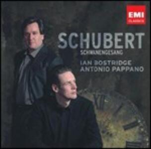 Schwanengesang - CD Audio di Franz Schubert,Ian Bostridge,Antonio Pappano