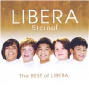 Eternal. Best of Libera - CD Audio di Libera