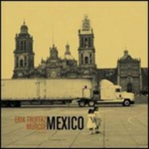 Mexico - CD Audio di Erik Truffaz