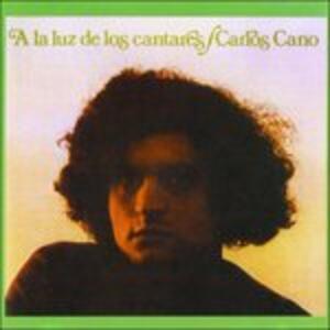 A La Luz De Los Cantares - CD Audio di Carlos Cano