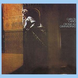 Cronicas Granadinas - CD Audio di Carlos Cano