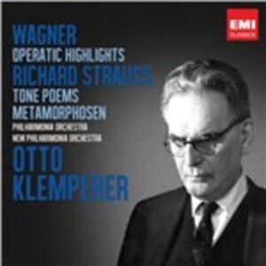 Estratti operistici / Poemi sinfonici - CD Audio di Richard Strauss,Richard Wagner,Otto Klemperer,Philharmonia Orchestra,New Philharmonia Orchestra