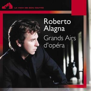 Grands Airs D'opera - CD Audio di Roberto Alagna