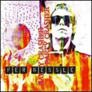 Party Crasher - CD Audio di Per Gessle