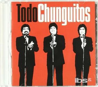 Todo Chunguitos - CD Audio di Los Chunguitos
