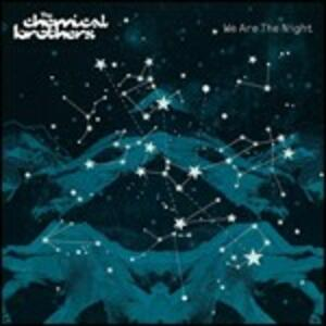 We Are the Night - CD Audio di Chemical Brothers