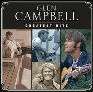 Greatest Hits - CD Audio di Glen Campbell