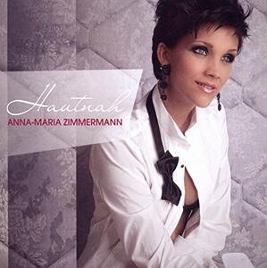 Hautnah - CD Audio di Anna-Maria Zimmermann