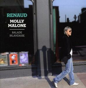 Molly Malone. Balade - CD Audio di Renaud